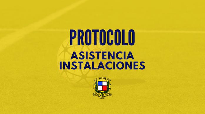 Protocolo asistencia instalaciones