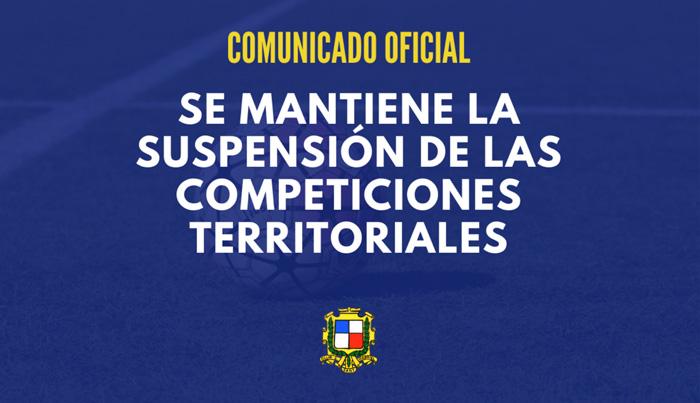 > 30 Octubre: Se mantiene la suspensión de las competiciones territoriales