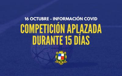> 16 Octubre: Competiciones aplazadas durante 2 semanas